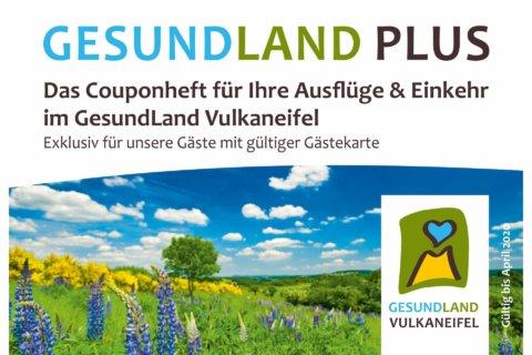 Titelbild GesundLand Plus - das Couponheft für Ihre Ausflüge & Einkehr im GesundLand Vulkaneifel
